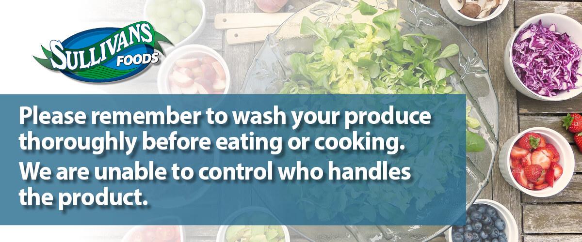 Sullivan's Foods Wash Produce Reminder