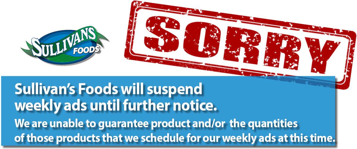 Sullivan's Foods Suspends Ads