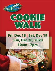 Sullivan's Foods Cookie Walk Dec 18-20, 2020