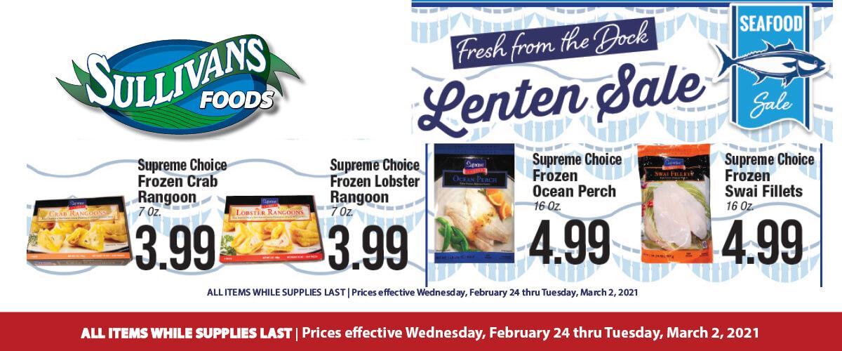 Sullivan's Foods Lenten specials Feb 24-Mar 2, 2021