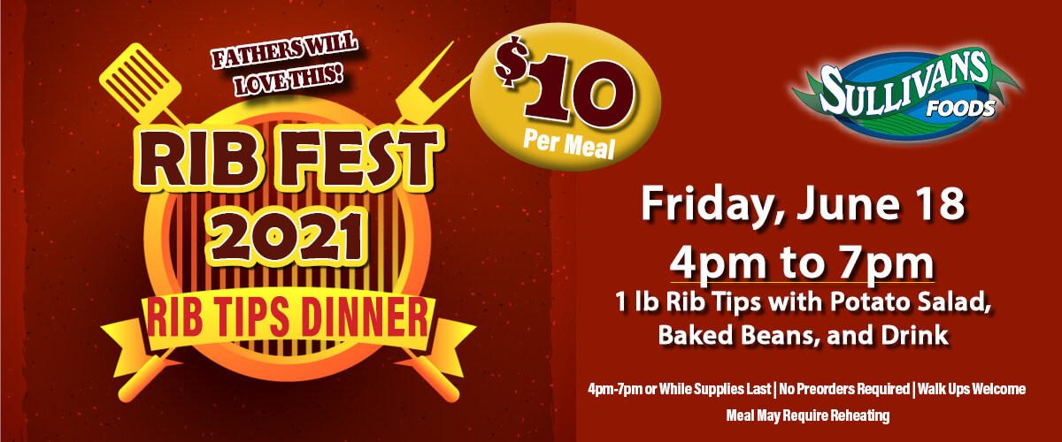 Sullivan's Foods Ribfest June 18 2021 4pm-7pm